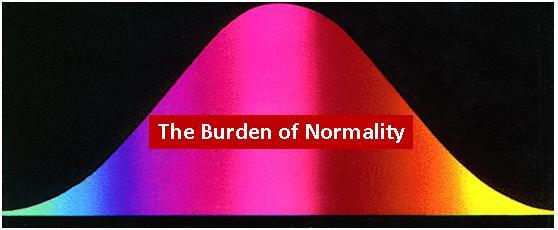 The Burden of Normality